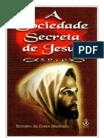 (P.28)A Sociedade Secreta de Jesus - Romero da Costa Machado