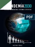 Plandemia 2030_ El Gran Reinicio Del Sistema Ecosocial - Hector Perez