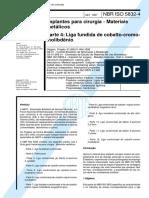 NBR 5832 - Implantes Para Cirurgia - Materiais Metalicos - Parte 4 Liga Fundida de Cobalto-cromo