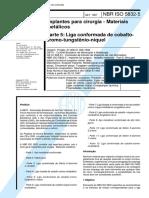 NBR 5832 - Implantes Para Cirurgia - Materiais Metalicos - Parte 5 Liga Conformada de Cobalto-cro