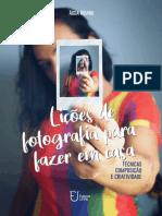 Lições de Fotografia Para Fazer Em Casa - E-book Finalizado