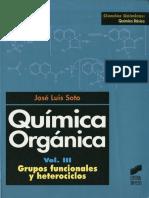 Quimica Organica Vol III Grupos Funcionales y Heterociclos - José Luis Soto Cámara