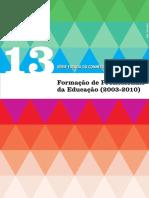 Formação de Profissionais de Educação 2003-2010