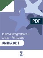 GE - Tópicos Integradores II - Letras - Português - UNI1 SER