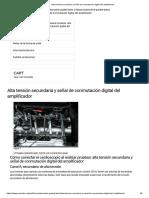 Alta tensión secundaria y señal de conmutación digital del amplificador