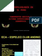 La Espeleología en el Perú. Fundamentos básicos y últimas expediciones en Sudamérica.