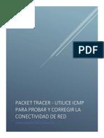 PACKET TRACER - UTILICE ICMP PARA PROBAR Y CORREGIR LA CONECTIVIDAD DE RED
