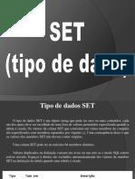 Tipos Set banco de dados