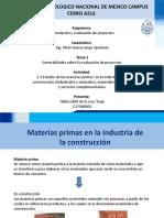 2.3 Estudio de las materias primas en la industria de la construccion (industriales y naturales), materiales auxiliares y servicios complementarios_