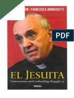 El Jesuita by Sergio Rubin y Francesca Ambrogetti
