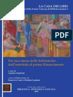 Manfredi (Ed.), Per Una Storia Delle Biblioteche Dall Antichita Al Primo Rinascimento 2019