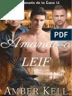 Amber Kell - Serie Manada de Luna - 12. Amando a Leif