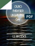 L. L. Brooks - Duro para un vampiro gay