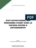 Etat nutritionnel des personnes vivant avec le VIH/SIDA suivies à Antananarivo (RANDRIAMANANTSAINA Lalhyss-INSPC/2007)
