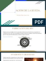 Fabricacion de La Rueda