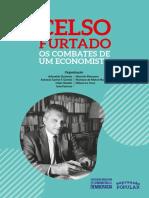 Celso Furtado Os Combates de Um Economista WEB