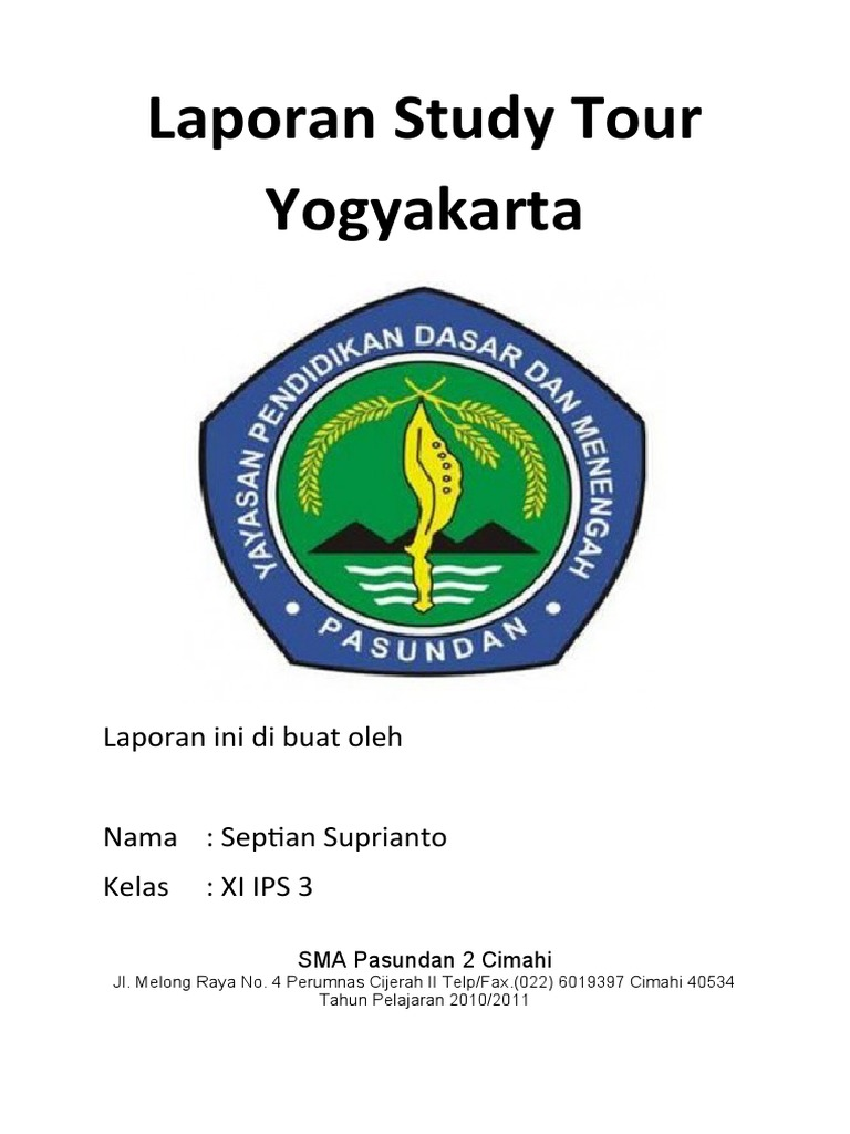 Contoh Laporan Kegiatan Study Tour Ke Yogyakarta Kumpulan Contoh Laporan