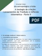 2.1.3.2 Teologia da criação - Fundamentos da Tradição e reflexão sistemática - Parte II
