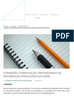 -] Infohome - Espaço Ofaj - Artigos e Textos - Formação, Formatação_ Profissionais Da Informação Produzidos Em Série [