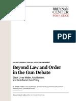 Beyond Law and Order in the Gun Debate