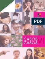 2013 - Oficina de Psicologia - Casos e Casos VI -  Antigas Modernices de Gustavo Pedrosa
