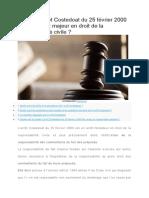 En ce qui concerne l'arrêt Costedoat du 25 février 2000, en quel sens constitue-t-il une décision majeure en droit de la responsabilité civile ?
