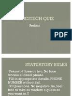 UTPT 2011 Sci-Tech Quiz Prelims