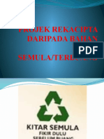 PROJEK REKACIPTA DARIPADA BAHAN KITAR SEMULA