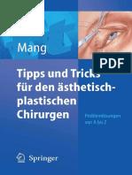 Tipps Und Tricks Fuer Den Aesthetisch-plastischen Chirurgen
