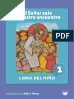El Señor sale a nuestro encuentro - Libro 1 del niño by Instituto Pastoral Apóstol Santiago (z-lib.org)