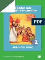 El Señor Sale a Nuestro Encuentro - Libro 2 Del Niño by Instituto Pastoral Apóstol Santiago (Z-lib.org)