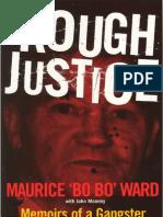 Rough Justice - Bo Bo Ward With John Mooney