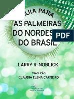 Guia Para as Palmeiras Do Nordeste Do Brasil LNoblick CECarneiro