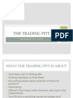 The Trading Pitt First Meeting