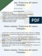 Salario mínimo. Protección del salario. Utilidades