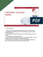 FIS - Aula 04 - Velocidade e Aceleração Médias - Anotações