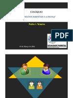 Colóquio Os conflitos parentais - Pedro J. Teixeira