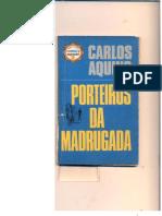 PORTEIROS DA MADRUGADA - CARLOS AQUINO -FN08OUT2017_