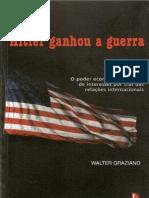 Walter Graziano - Hitler Ganhou a Guerra