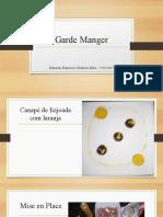 A3 Garde Manger apresentação