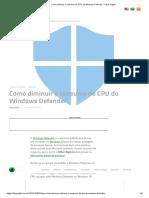 Como diminuir o consumo de CPU do Windows Defender - Olhar Digital