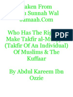 Who Has the Right to Make Takfir Al-Muayyin (Takfir of an Individual) of Muslims & the Kuffaar