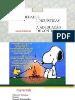 As Variedades Linguísticas e a Adequação de Contextos 04 de MAIO