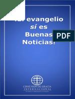 El evangelio si es buena noticia
