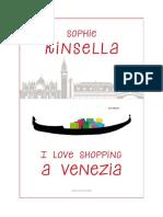Sophie Kinsella - 8. I love shopping a Venezia