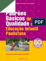Padrões básicos de Qualdiae na Educação Infantil Paulistana