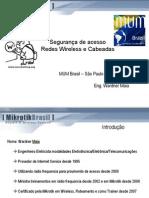 Brasil_Seguranca_Maia_Mikrotik