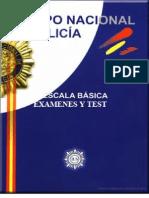 Exámenes y Tests Oposiciones Cuerpo Nacional de Policía Escrito por D. Agustín Puerta Espinosa - Insp. Jefe Cuerpo Nacional de Policía