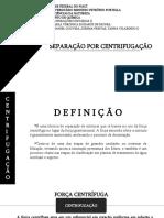 FINAL SLIDE OPU II _ SEPARAÇÃO POR CENTRIFUGAÇÃO