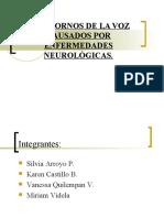 TRASTORNOS DE LA VOZ CAUSADOS POR ENFERMEDADES NEUROLÓGICAS